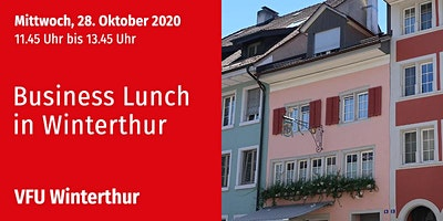 Business-Lunch, Winterthur, 28.10.2020