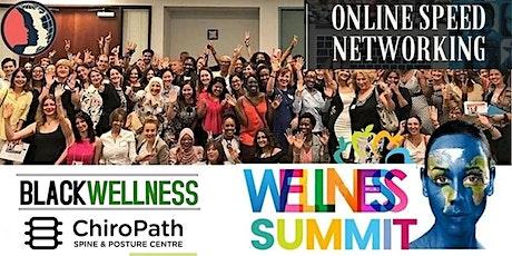 Online Speed Networking. Wellness & Entrepreneurship. tickets