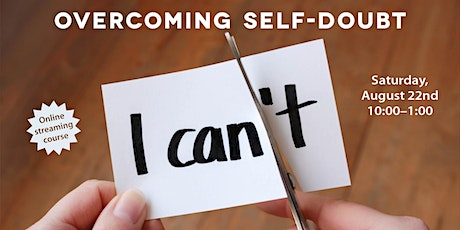Overcoming Self-doubt: an online meditation course tickets