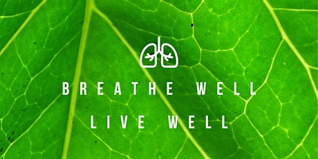 Breathe Well   Live Well tickets