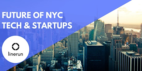 The Future of NYC Tech & Startups tickets