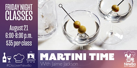 Friday Class: Martini Time! tickets