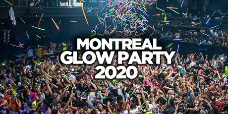MONTREAL GLOW PARTY 2020 @ JET NIGHTCLUB | OFFICIAL MEGA PARTY! tickets