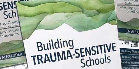 Ms. Jen Alexander's Online Trauma-Sensitive Schools Fall Institute tickets