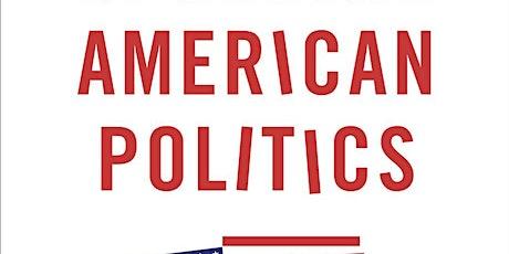 Upending American Politics -Putnam, Tervo & Skocpol on Zoom tickets