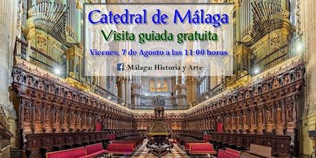 """Visita guiada gratuita """"Catedral de Málaga"""" tickets"""