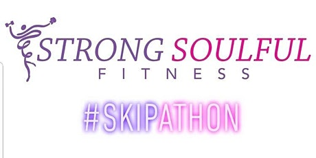 Strong Soulful Fitness Skipathon tickets
