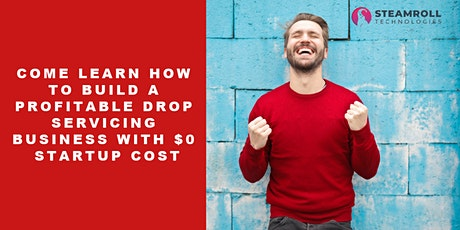 Launch a drop servicing business without any startup cost. tickets
