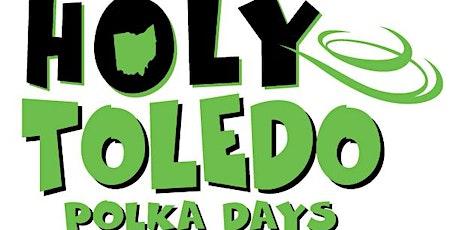 Holy Toledo Polka Days 2021 tickets