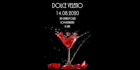 DOLCE VELENO Tickets