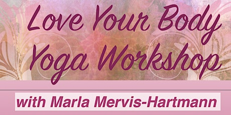 Love Your Body Yoga Workshop tickets