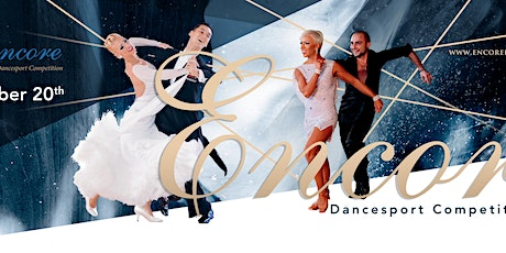 Encore Dancesport Competition tickets