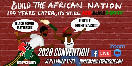Build  The African Nation: 100 Years Later, It's Still Red, Black & Green! tickets