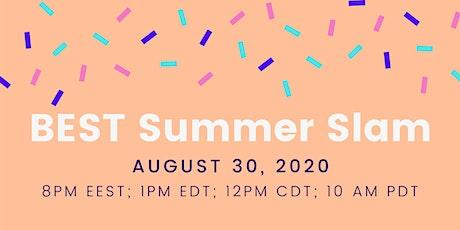 BEST Foundation Summer Slam- Online tickets