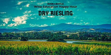Wine Education Happy Hour: Dry Riesling! tickets