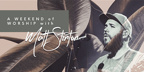 A Weekend of Worship with Matt Stinton tickets