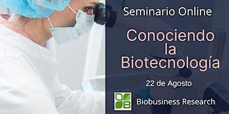 Seminario - Conociendo la Biotecnología entradas