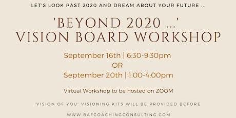 Beyond 2020 ... vision board workshop tickets