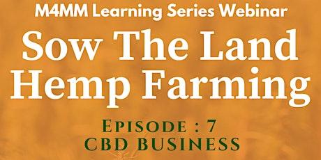Sow The Land  Hemp Farming tickets