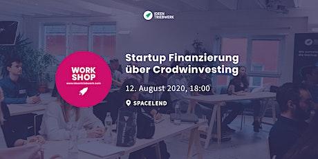 Workshop: Startup Finanzierung über Crowdinvesting - Tipps & Best Practice Tickets