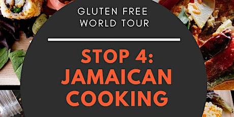 Gluten Free World Tour - Stop 4: Jamaica tickets