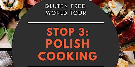 Gluten Free World Tour - Stop 3: Poland tickets