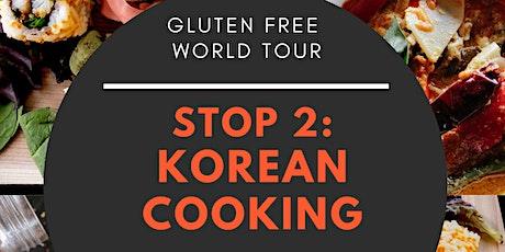 Gluten Free World Tour - Stop 2: Korea tickets