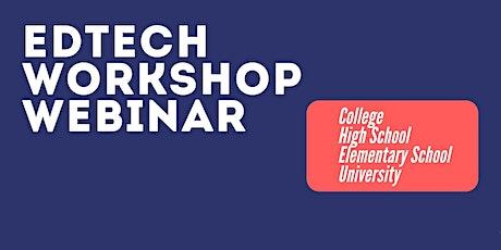 EdTech Workshop | Future Of Education | High School | College | University tickets