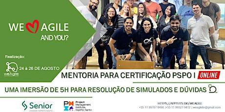Mentoria para certificação PSPO I | Online e Ao Vivo ingressos
