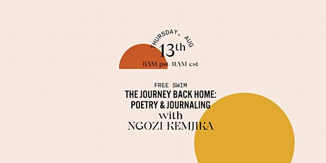 The Journey Back Home: Poetry & Journaling with Ngozi Kemjika tickets