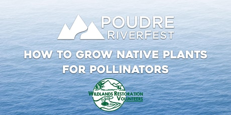 How to Grow Native Plants for Pollinators tickets