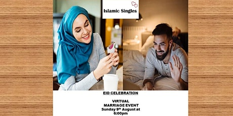 SINGLE MUSLIM PROFESSIONALS ONLINE/VIRTUAL EID CELEBRATION MARRIAGE EVENT tickets