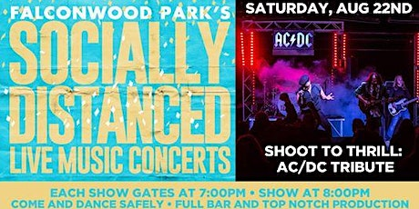 Shoot To Thrill AC/DC Tribute Band Socially Distanced Live Music Concert tickets