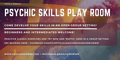 PSYCHIC SKILLS PLAY ROOM #1 - Practice and play with skills old and new! tickets