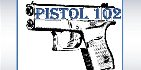 Pistol 102 tickets