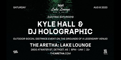Lake Lounge at The Aretha with Kyle Hall & DJ Holographic tickets