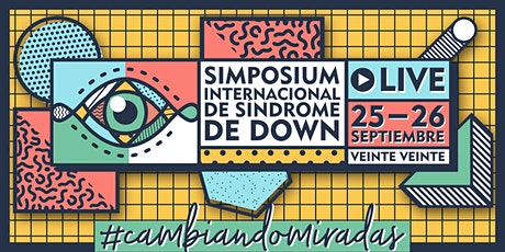 3° Simposium Internacional de Síndrome de Down -Ca boletos