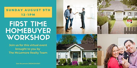 First Time Home Buyer Workshop  - 8/9 tickets