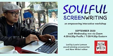 Soulful Screenwriting tickets