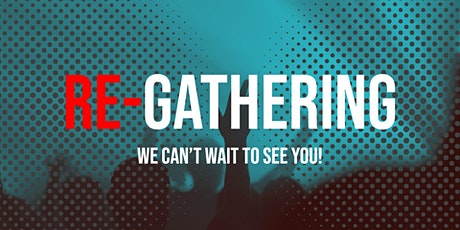 Re-Gathering Church Service | Traditional tickets