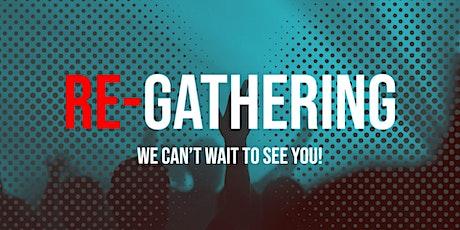 Re-Gathering Church Service | Contemporary tickets
