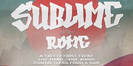Sublime With Rome @ The Alameda County Fairgrounds Drive-In [Night Two] tickets