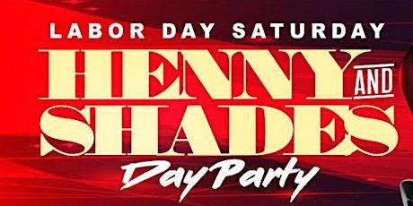 Henny & Shades Day Party tickets
