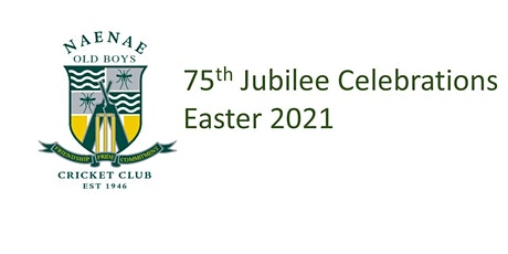 Naenae Old Boys Cricket Club - 75th Jubilee Celebration Weekend