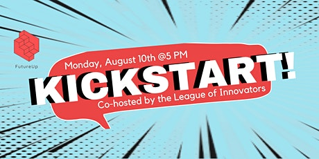 KICKSTART! Co-hosted by the League of Innovators tickets