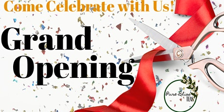 Pure Bliss Tea Room & Lounge's GRAND OPENING tickets