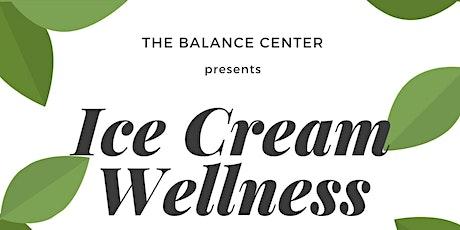 Ice Cream Wellness tickets