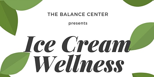 Ice Cream Wellness