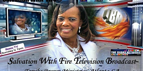 "Salvation With Fire Television Broadcast ""Roku"" The Glory Network Channel tickets"