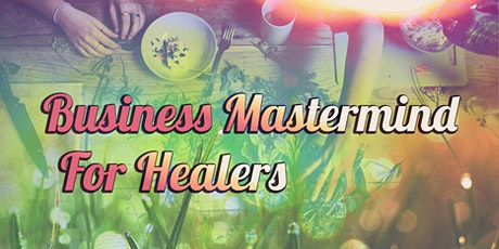 Business Mastermind for Healers billets
